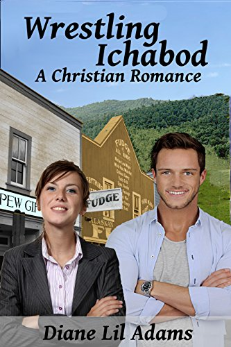 Wrestling Ichabod: A Christian Romance by [Diane Lil Adams]