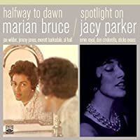 Halfway to Dawn + Spotlight on Jacy Parker by Marian Bruce / Jacy Parker