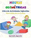 Figuras Geométricas, Libro de actividades infantiles para niños de 4 a 6 años: Colorea, Recorta y Pega, Aprende Jugando