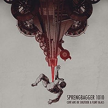 Sprengbagger1010 (feat. Cent ans de solitude) [Carl Ludwig Achaz-Duisberg Sprengbagger1010 Original Motion Picture Soundtrack]