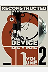 Device Volume 2: Reconstructed Paperback