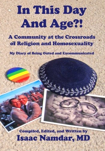 In This Day and Age?!: A Community at the Crossroads of Religion and Homosexuality