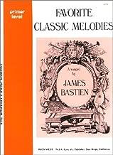 WP72 - Favorite Classic Melodies - Primer Level - Bastien