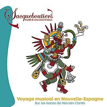 Voyage musical en Nouvelle-Espagne sur les traces de Hernán Cortés