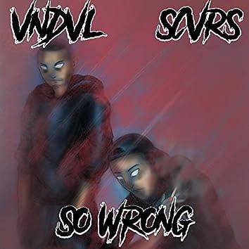 So Wrong (feat. Anarose)