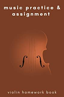 music practice & assignment violin homework book: blank sheet music notebook violin, Violinist Music Songwriting, Musician...