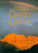 Exploring The Southwest'S Grand Circle