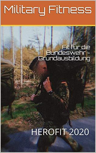 Fit für die Bundeswehr - Grundausbildung: HEROFIT 2020