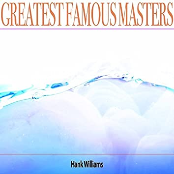 Greatest Famous Masters