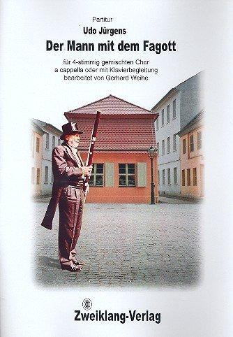Der Mann mit dem Fagott : für gem Chor a cappella (Klavier ad lib) Partitur