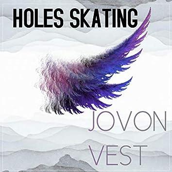 Holes Skating
