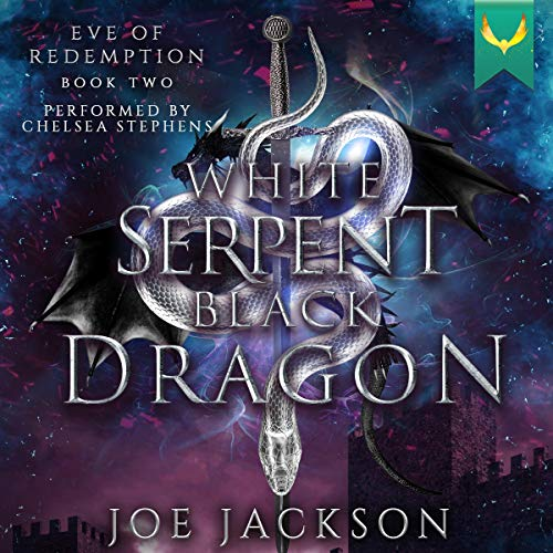 White Serpent, Black Dragon audiobook cover art