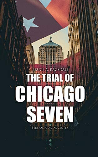 The Trial of Chicago Seven True Story behind the Headlines Including the Transcript of the Trial product image