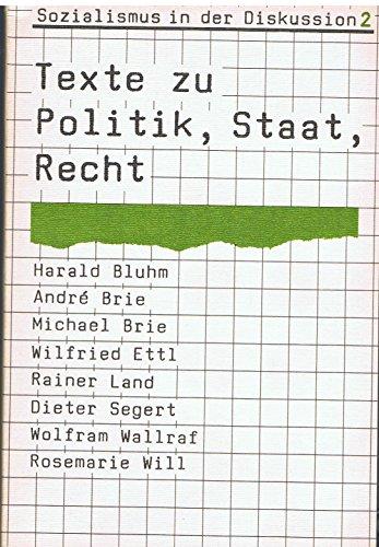 Sozialismus in der Diskussion 2: Texte zu Politik, Staat, Recht