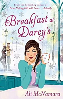 Breakfast At Darcy's by [Ali McNamara]