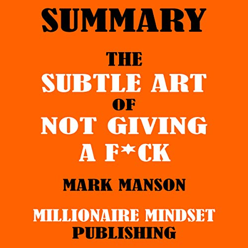 Summary: The Subtle Art of Not Giving a F*ck by Mark Manson audiobook cover art