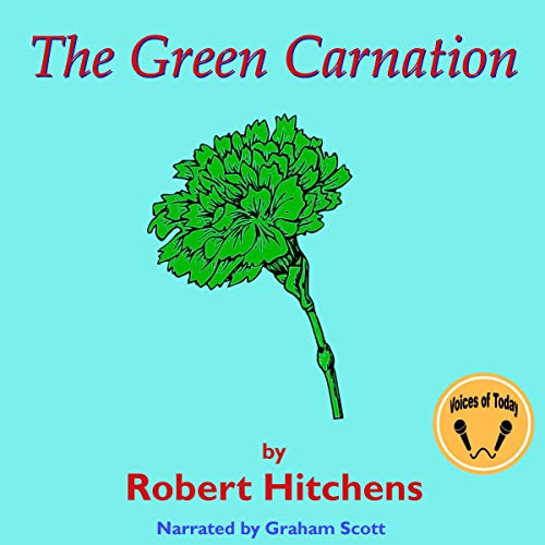 The Green Carnation audiobook cover art