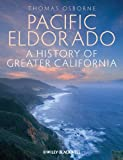 Pacific Eldorado: A History of Greater California