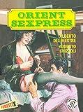 Orient Sexpress