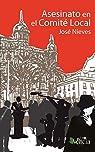 Asesinato en el comité local par Nieves