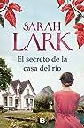 El secreto de la casa del río par Lark
