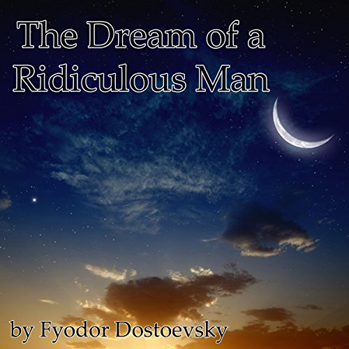 The Dream of a Ridiculous Man cover art