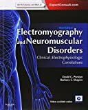 Electromyography and Neuromuscular Disorders: Clinical-Electrophysiologic Correlations (Expert Consult - Online and Print)
