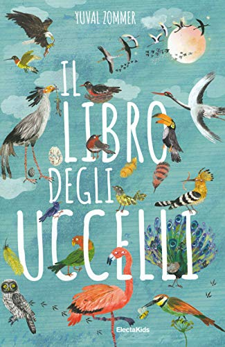 Il libro degli uccelli. Ediz. a colori