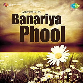 Banariya Phool (Original Motion Picture Soundtrack)