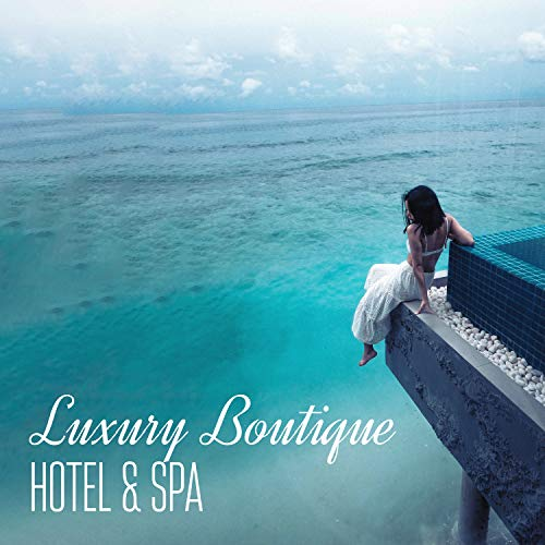 Luxury Boutique Hotel & Spa - Perfect Sounds for Relaxation, Wellness, Good Feelings