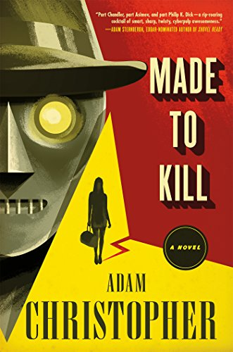 Image of Made to Kill: A Ray Electromatic Mystery (Ray Electromatic Mysteries)