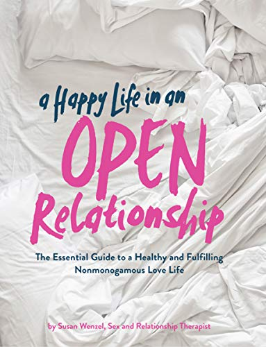 A Happy Life in an Open Relation...
