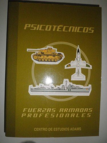 Psicotecnico fuerzas armadas profesionales y cuerpos de seguridad