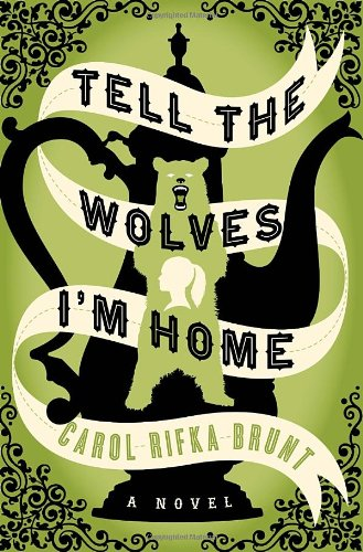 Image of Tell the Wolves I'm Home