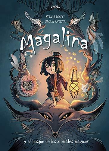 Magalina y el bosque de los animales mágicos / Magalina and...