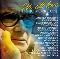 We All Love Ennio Morricone by Various [Sony Music Japan] (2007-03-21)