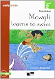 MOWGLI LEARNS TO SWIM (FREE AUDIO) (Black Cat. Earlyreads)