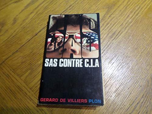 SAS contre CIA