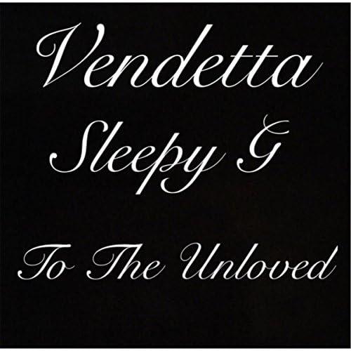 Sleepy G & Vendetta
