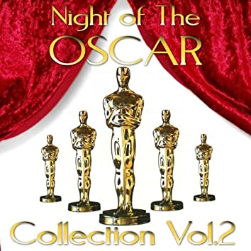 Night Of The Oscars Collection, Vol.  2