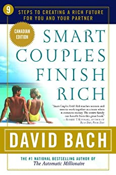 Smart Couples Finish Rich, Canadian Edition: 9 Steps to Creating a Rich Future for You and Your Partner (Canadian Edition) by [David Bach]