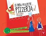 Petits emprenedors. Pizzeria (La Lluna de Paper) (Catalan Edition)