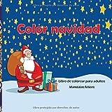 Feliz navidad y próspero año nuevo - Libro de colorear para adultos - Mandalas felices (Feliz navidad libros)