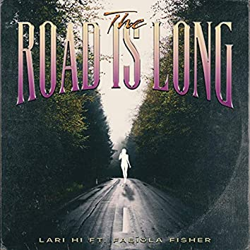 The Road is Long (Extended Mix)