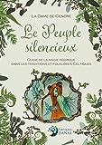 Le Peuple silencieux - Guide de la magie féerique dans les traditions et folklores celtiques