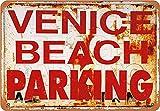 Venecia Beach Parking Vintage Look Metal 20 x 30 CM Decoración Art Sign para el hogar, cocina, baño, granja, jardín, garaje, citas inspiradoras decoración de pared