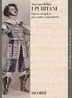 ベッリーニ : オペラ「清教徒」/リコルディ社/ピアノ・ヴォーカル・スコア