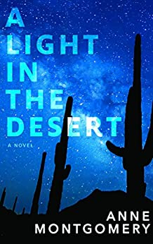 A Light in the Desert by [Anne Montgomery]