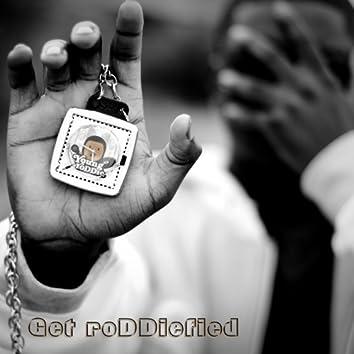 Get RoDDiefied (EP)