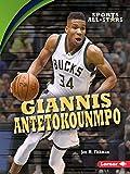 Giannis Antetokounmpo (Sports All-Stars) - Jon M. Fishman